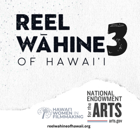 Hawaiʻi Women in Filmmaking to Receive $20,000 Grant from the National Endowment for the Arts