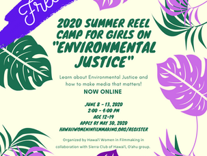 Free and online Summer Reel Camps for Girls on Environmental Justice