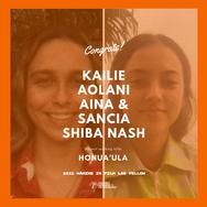 Kailie Aolani Aina and Sancia Shiba Nash