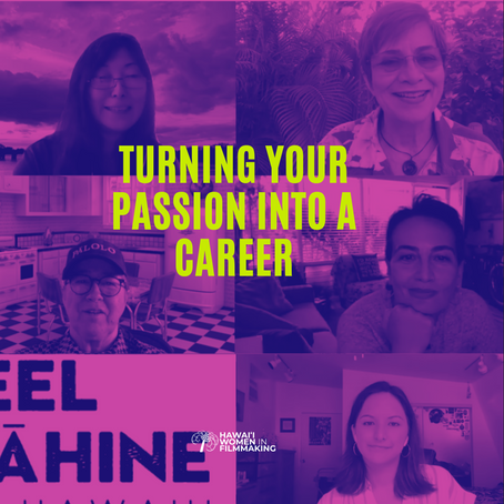 Turning Your Passion into a Career: Wāhine Filmmakers Share Their Tips on How to Make It in the Film