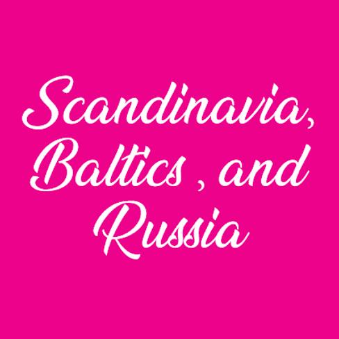 Scandinavia, Baltics, & Russia