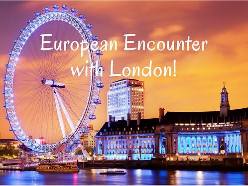 European Encounter with London
