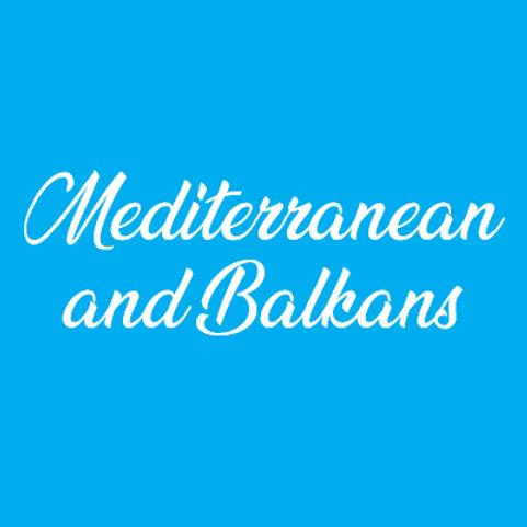 Mediterranean & Balkans