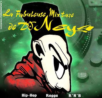 La Fabuleuse Mix Tape de Dj Neya