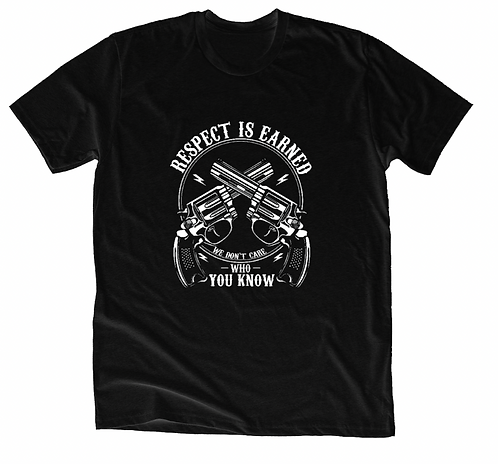 Respect is Earned Revolver Tee