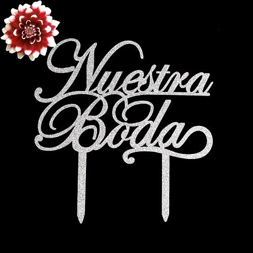 Wedding Cake Toppers-Nuestra Boda Cake Topper.