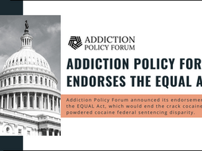 Addiction Policy Forum Endorses EQUAL Act