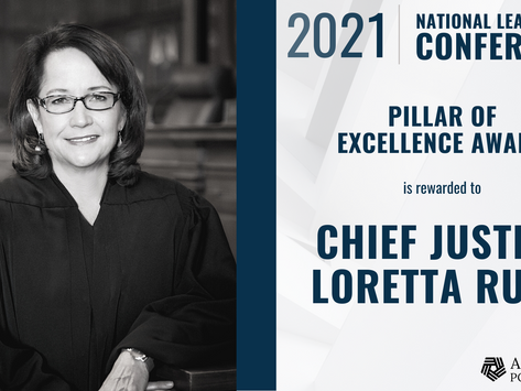 2021 Addiction Policy Forum Pillar of Excellence Award to Chief Justice Loretta Rush
