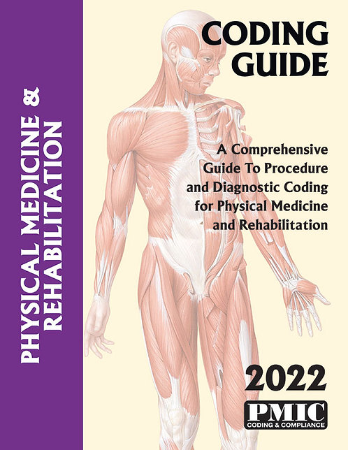 Coding Guide 2022 for Physical Medicine & Rehab