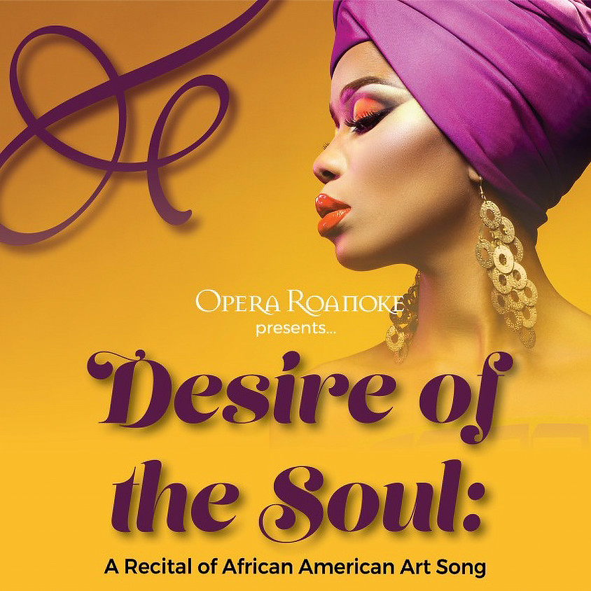 Desire of the Soul: A Recital of African American Art Song