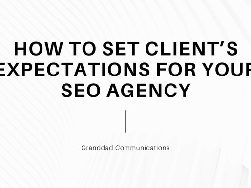 HOW TO SET CLIENT EXPECTATION FOR YOUR SEO AGENCY