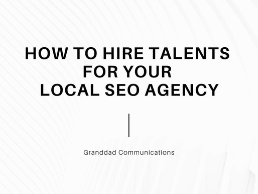 HOW TO HIRE TALENTS FOR YOUR LOCAL SEO AGENCY