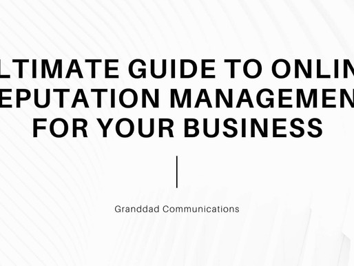 The Ultimate Guide to Online Reputation Management for your Business
