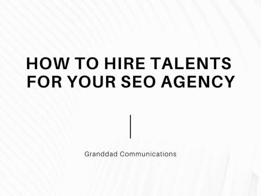 HOW TO HIRE TALENTS FOR YOUR SEO AGENCY