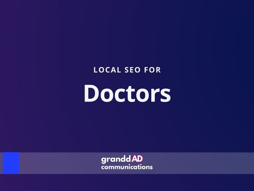 Local SEO For Doctors | Granddad Communications