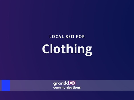 Local SEO For Clothing | Granddad Communications