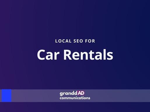 Local SEO For Car Rentals | Granddad Communications