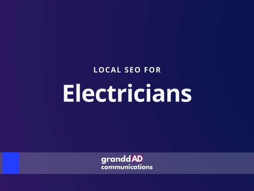 Local SEO For Electricians | Granddad Communications