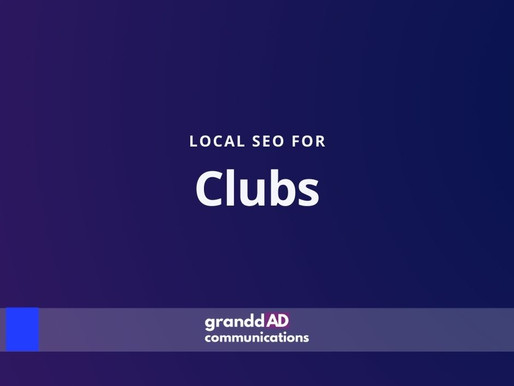 Local SEO For Clubs | Granddad Communications