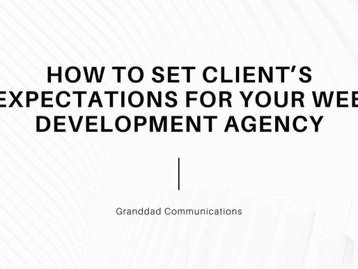 HOW TO SET CLIENT EXPECTATIONS FOR YOUR WEB DEVELOPMENT AGENCY