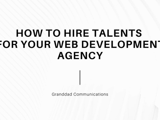 HOW TO HIRE TALENTS FOR YOUR WEB DEVELOPMENT AGENCY