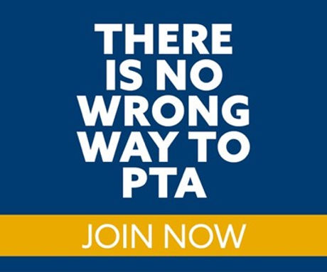 There is No Wrong Way to PTA.jpg