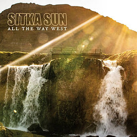 Sitka Sun All the Way West Cover Art.jpg