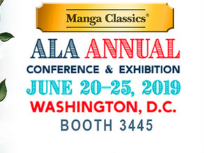 Manga Classics at ALA Annual 2019!