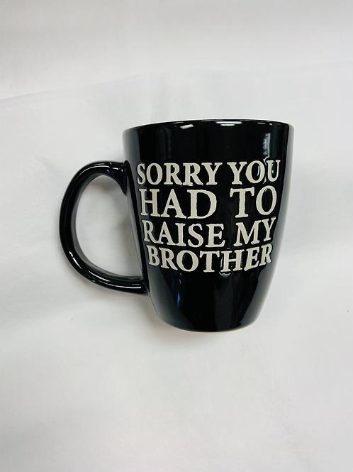Sorry Brother Mug