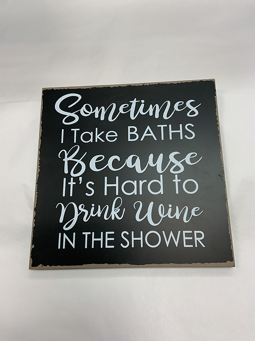 Wine In The Shower Sign