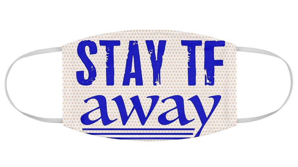STAY TF AWAY ROYAL BLUE