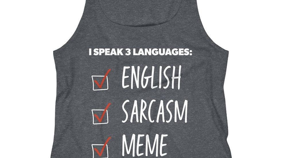 ENGLISH/SARCASM/MEME TANK WHITE TEXT