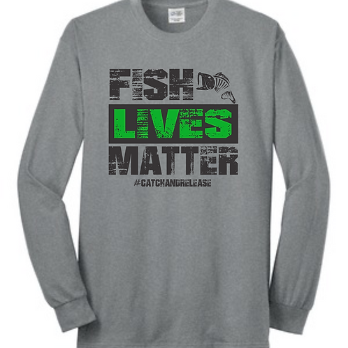 FISH LIVES MATTER Long sleeve tee