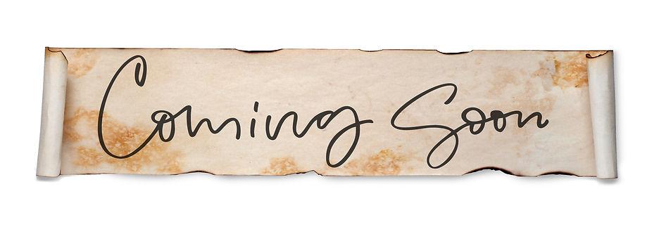 Coming soon. Handwritten inscription on