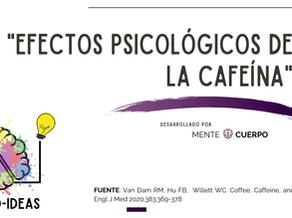 ¿Ansiedad? Efectos psicológicos del CAFÉ