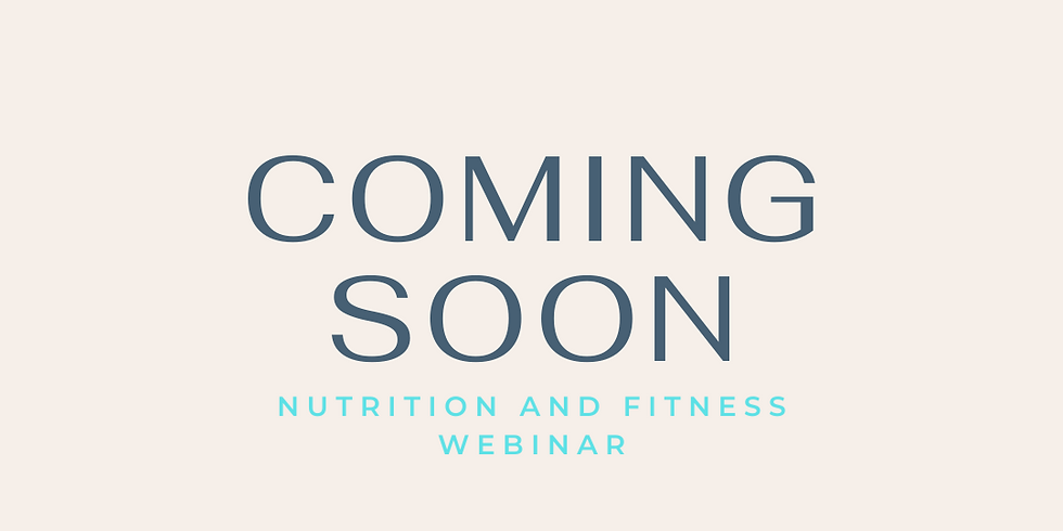 Fitness and Nutrition Webinar