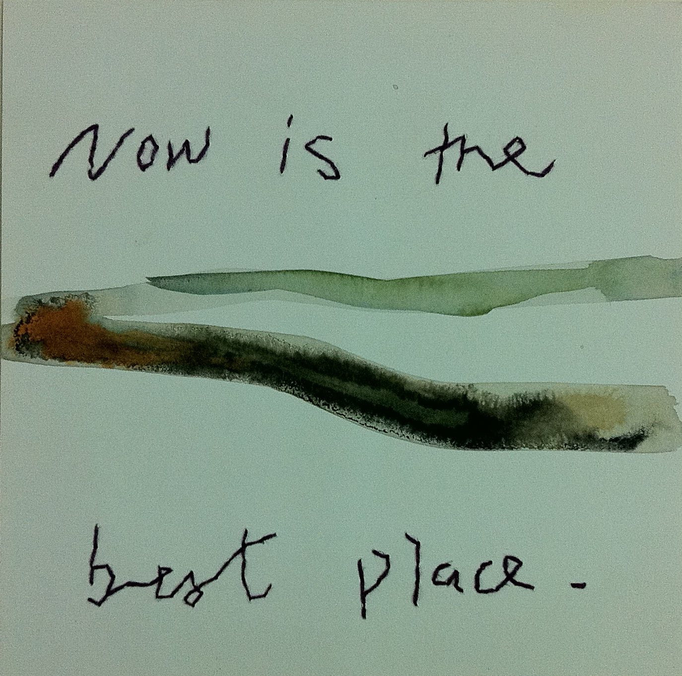 Now is the best place