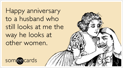 Someecards- Anniversary