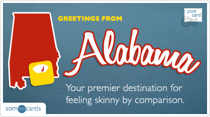 Someecards- Alabama Postcard