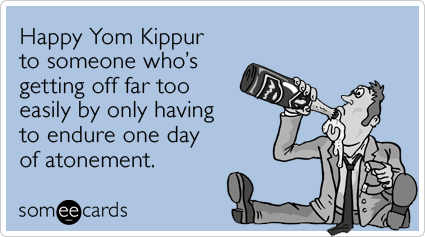 Someecards- Yom Kippur