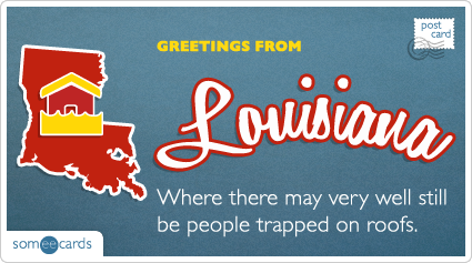 Someecards- Louisiana Postcard