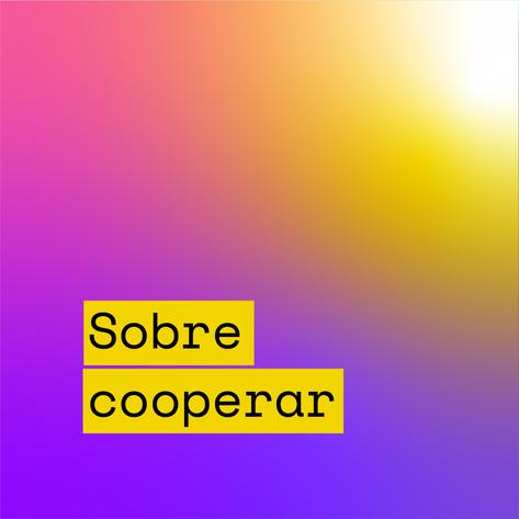 O que é para você cooperar?