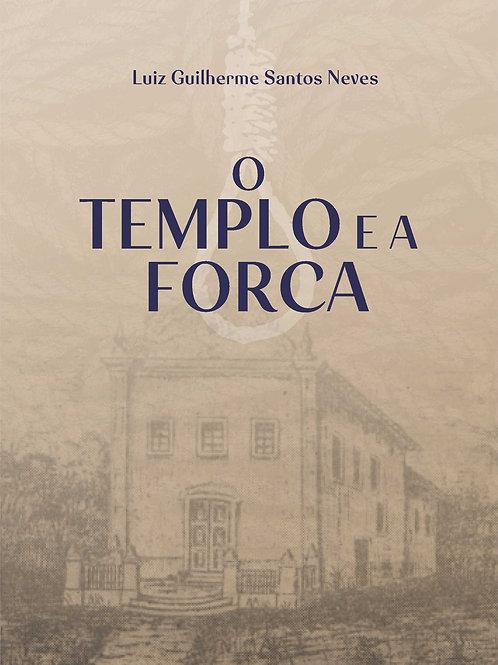O TEMPLO E A FORCA