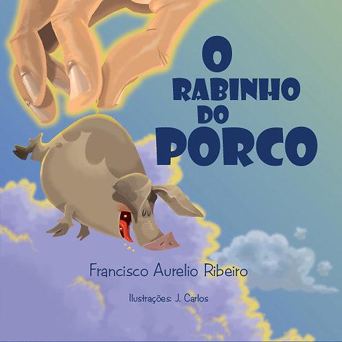 O RABINHO DO PORCO