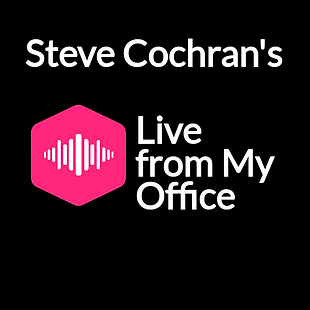 Steve Cochran Live From My Office.png