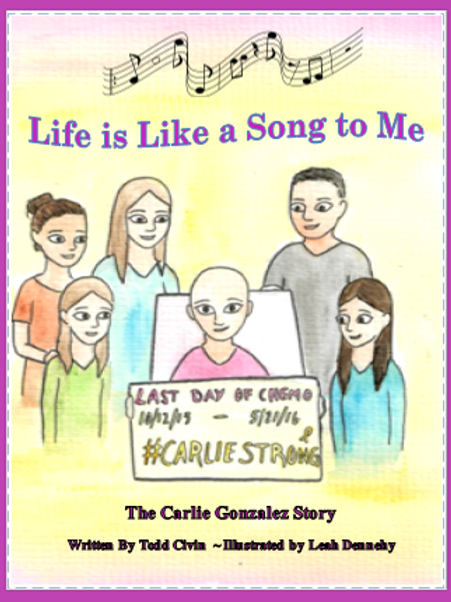 Life is Like a Song to Me ~ The Carlie Gonzalez Story