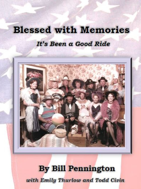 Blessed with Memories ~ By Bill Pennington
