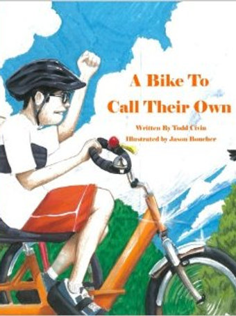 A Bike to Call Their Own by Todd Civin