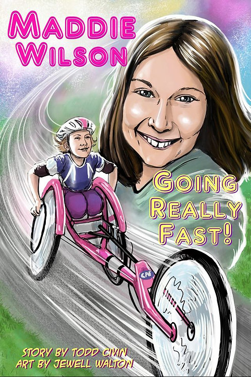 Maddie Wilson: Going Really Fast