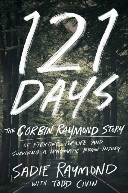 121 Days by Sadie Raymond and Todd Civin